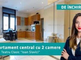 """Apartament ultracentral cu două camere. Teatru Clasic """"Ioan Slavici""""."""