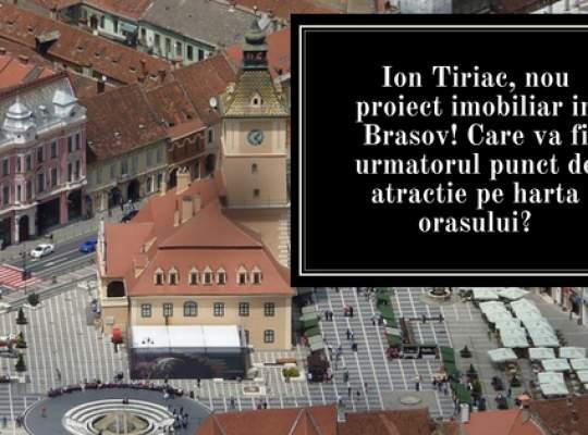 Ion Tiriac construieste un nou proiect imobiliar in Brasov. Afla unde va aparea un nou punct de atractie al orasului!