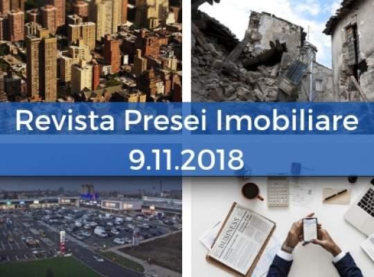 Revista Presei imobiliare: cele mai importante stiri imobiliare din 9 noiembrie