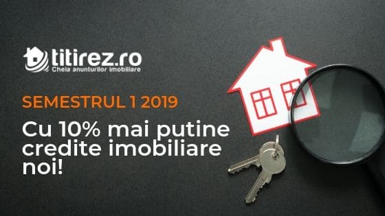 Creditele imobiliare in Romania, scadere de 10% in prima jumatate a anului