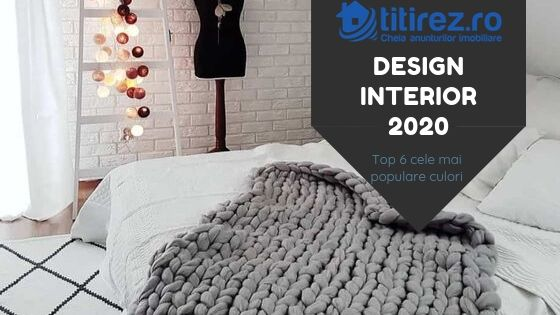 Design interior 2020 - Top 6 cele mai populare culori