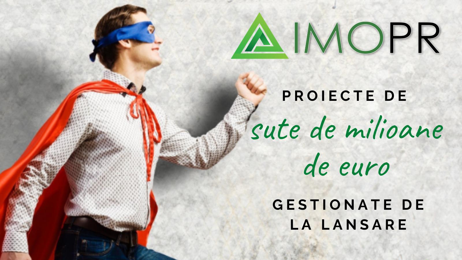 imoPR: Proiecte de sute de milioane de euro gestionate în 3 luni de la lansare