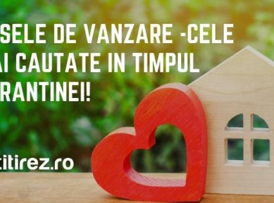 Casele de vanzare sunt cele mai cautate anunturi imobiliare in timpul carantinei!